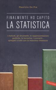 Finalmente ho capito la statistica - Maurizio De Pra - copertina