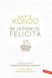 96 lezioni di felicità - Marie Kondo - copertina
