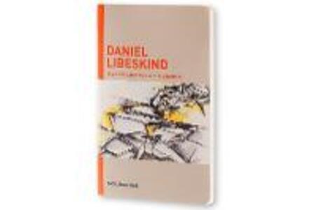 Inspiration and process in architecture. Daniel Libeskind - copertina