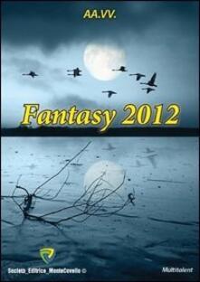 FANTASY 2012 - AA.VV. - ebook