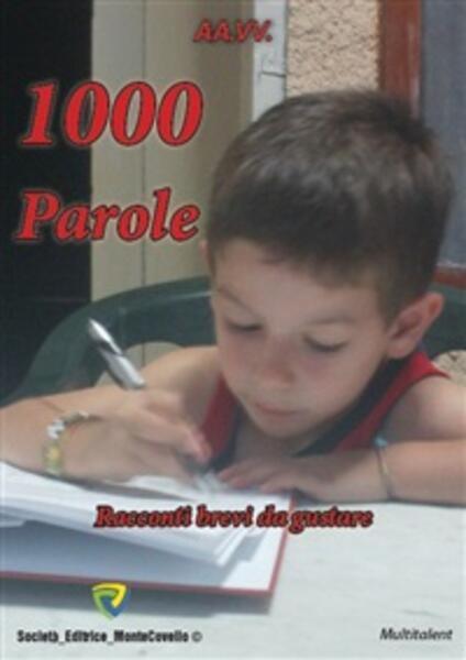 1.000 parole. Racconti brevi da gustare - AA.VV. - ebook