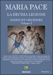 La decima legione. Panem et circenses. Vol. 1