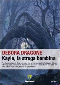 Kayla, la strega bambina