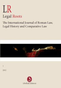 LR. Legal roots. The international journal of roman law, legal history and comparative law - copertina