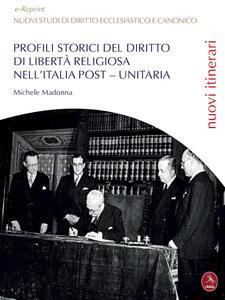 Profili storici del diritto di libertà religiosa nell'Italia post-unitaria - Michele Madonna - copertina