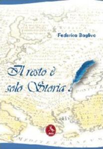 Il resto è solo storia - Federica Baglivo - copertina