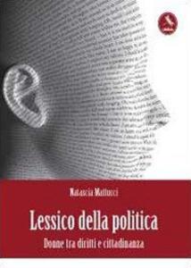 Lessico della politica. Donne - Natascia Mattucci - copertina