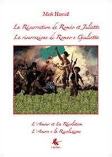 La résurrection de Roméo et Juliette-La risurrezione di Romeo e Giulietta - Misk Hamid - copertina