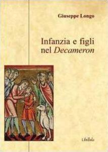 Infanzia e figli nel Decameron - Giuseppe Longo - copertina