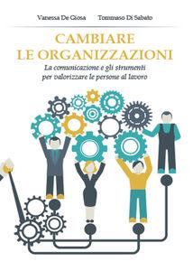 Cambiare le organizzazioni