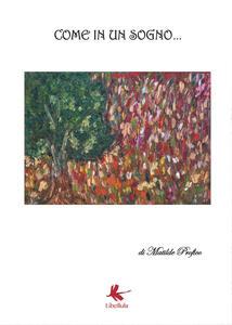 Come in un sogno - Matilde Profico - copertina