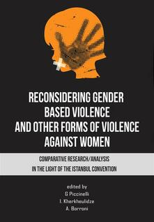 Reconsidering gender. Based violence and other forms of violence against women