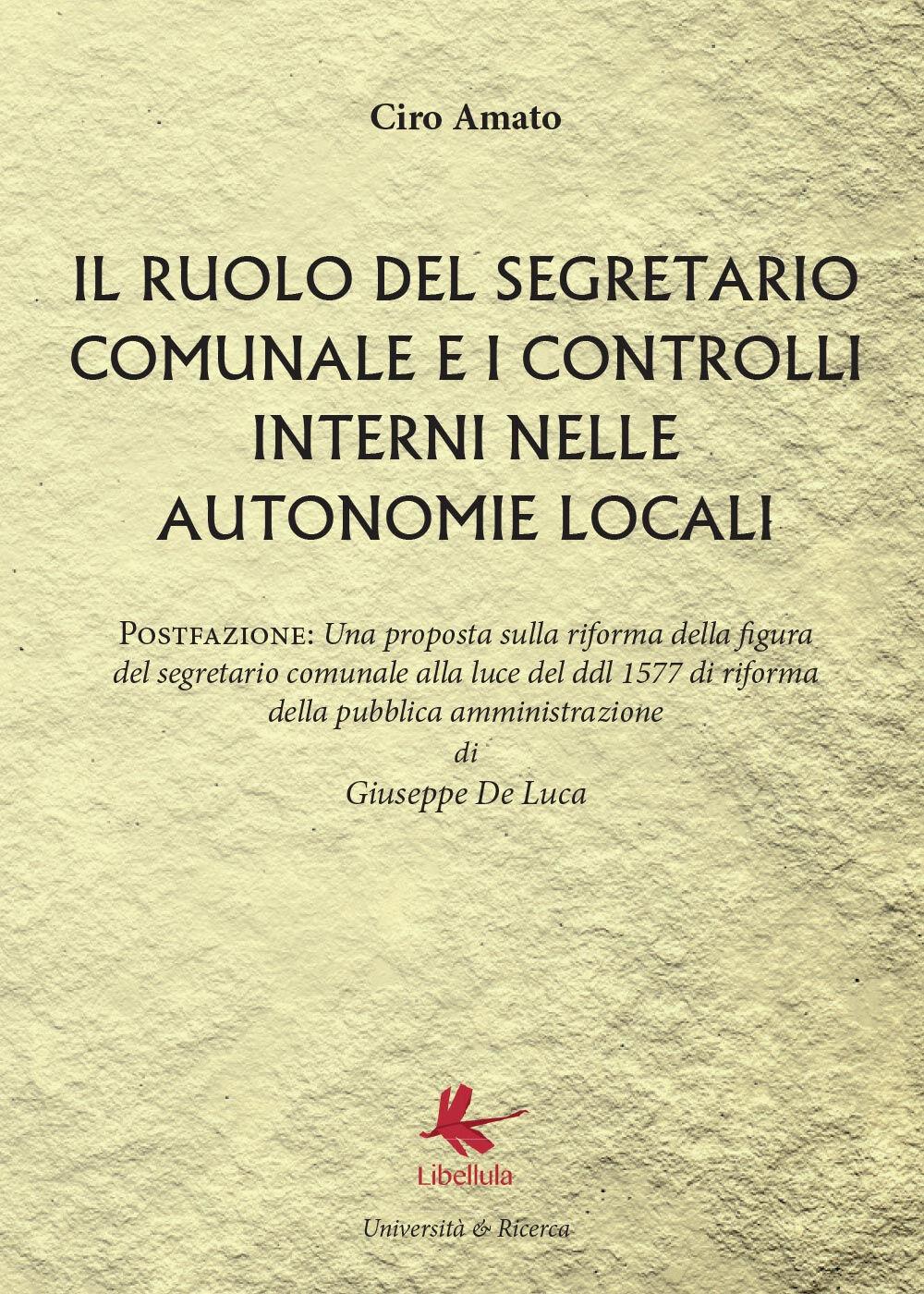 Il ruolo del segretario comunale e i controlli interni nelle autonomie locali