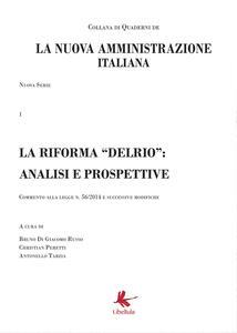 La riforma «Delrio»: analisi e prospettive. La nuova amministrazione italiana. Vol. 1 - copertina
