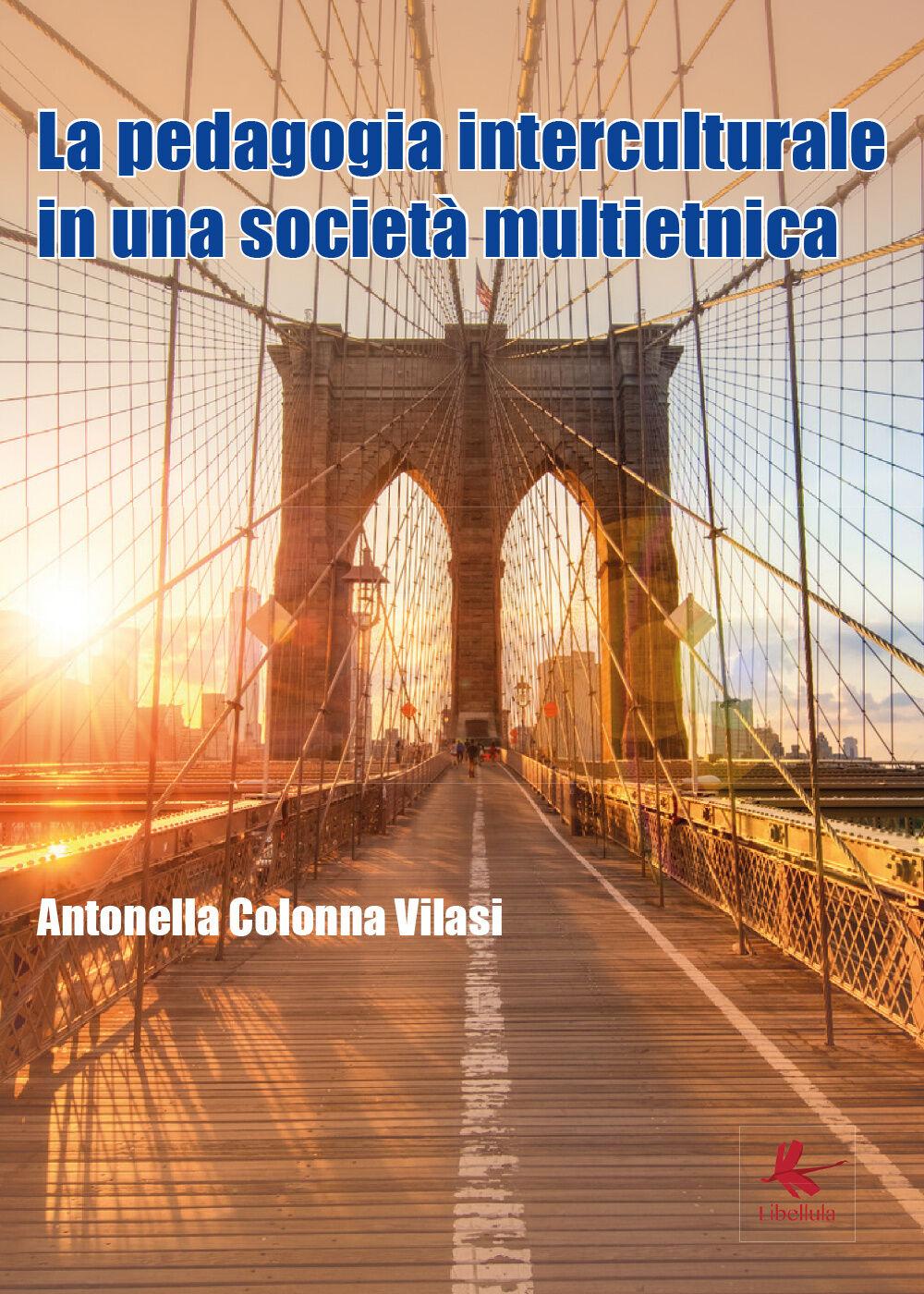 La pedagogia interculturale nella nuova società multietnica