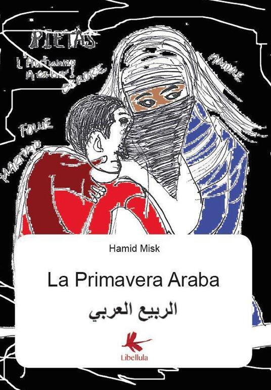 La primavera araba - al-Arabi Al Rabia,Misk Hamid - copertina