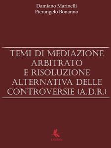 Temi di mediazione, arbitrato e risoluzione alternativa delle controversie - copertina
