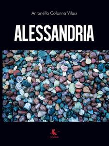 Alessandria - Antonella Colonna Vilasi - copertina