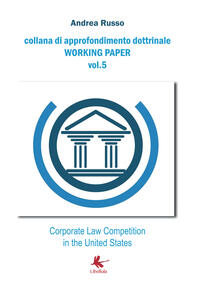 Corporate law competition in the United States - Andrea Russo - copertina