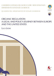 Organic regulation. A legal and policy journey between Europe and the United States