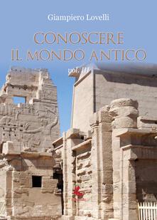 Mercatinidinataletorino.it Conoscere il mondo antico. Vol. 3 Image