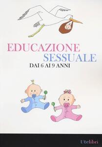 Educazione sessuale dai 6 ai 9 anni - copertina