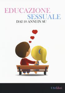 Educazione sessuale dai 10 anni in su - copertina