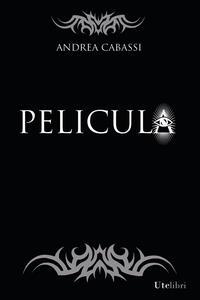 Pelicula - Andrea Cabassi - ebook