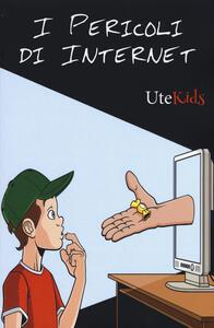 I pericoli di Internet - copertina