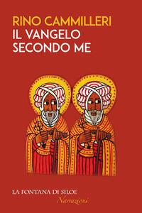 Il vangelo secondo me - Rino Cammilleri - copertina