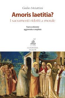 Steamcon.it Amoris laetitia? I sacramenti ridotti a morale Image