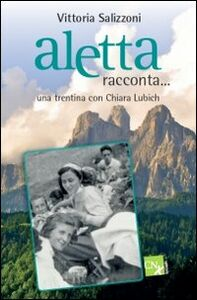 Aletta racconta... Una trentina con Chiara Lubich