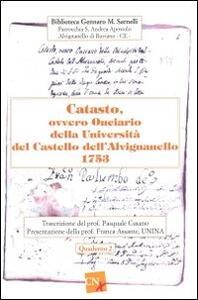 Catasto, ovvero Onciario della Università del Castello dell'Avignanello 1753