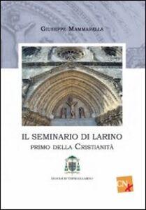 Il seminario di Larino. Primo della cristianità