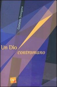 Un Dio contromano - Costanzo Donegana - copertina