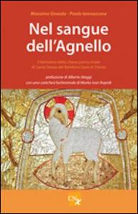 Nel sangue dell'agnello. Il Battistero parrocchiale di Santa Teresa Del Bambino Gesù in Trieste - Massimo Gnezda,Paola Iannacone - copertina