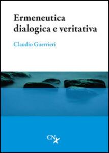 Ermeneutica dialogica e veritativa