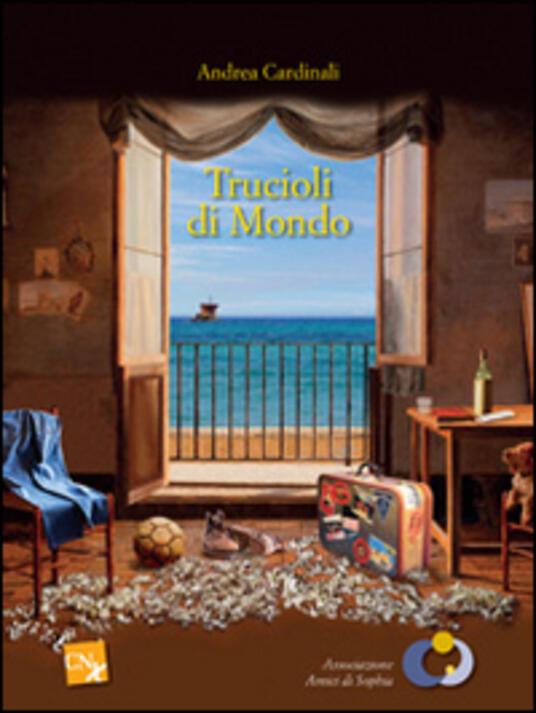 Trucioli di mondo - Andrea Cardinali - copertina