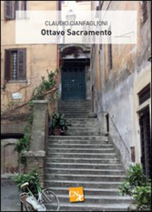 Ottavo sacramento - Claudio Cianfaglioni - copertina