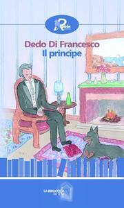 Il principe - Dedo Di Francesco - copertina