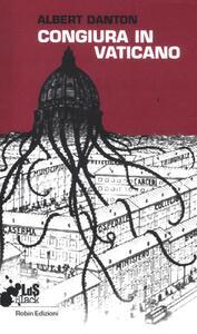 Congiura in Vaticano - Albert Danton - copertina