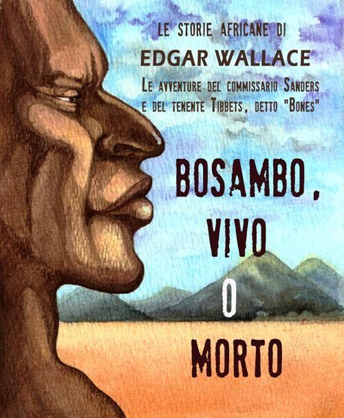 Bosambo, vivo o morto