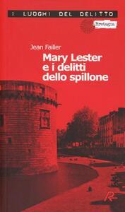 Mary Lester e i delitti dello spillone - Jean Failler - copertina
