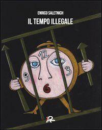 Il tempo illegale