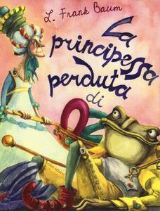 La principessa perduta di Oz