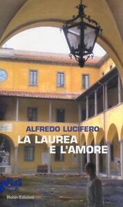 La laurea e l'amore - Alfredo Lucifero - copertina