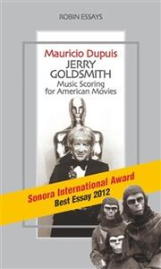 Jerry Goldsmith. Music scoring for american movies