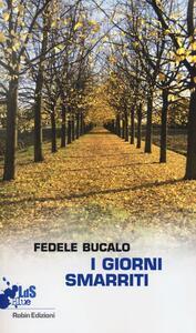 I giorni smarriti - Fedele Bucalo - copertina