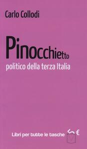 Pinocchietto politico della terza Italia - Carlo Collodi - copertina