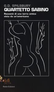 Quartetto sabino. Racconti di una terra antica vista da un'americana - G. D. Spilsbury - copertina